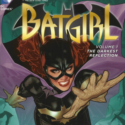Batgirl Vol I: The Darkest Reflection