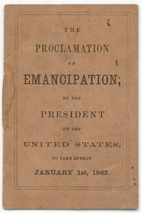 Pocket versions of the Proclamation of Emancipation were distributed through Union troops to be read to slaves.