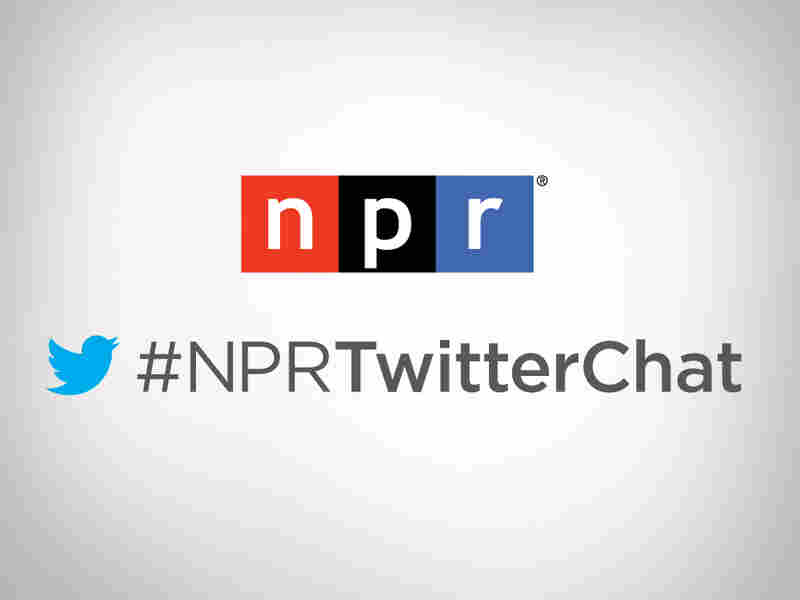 #NPRTwitterChat