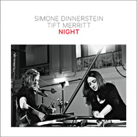 Simone dinnertein and Tift Merritt's new album is called Night.