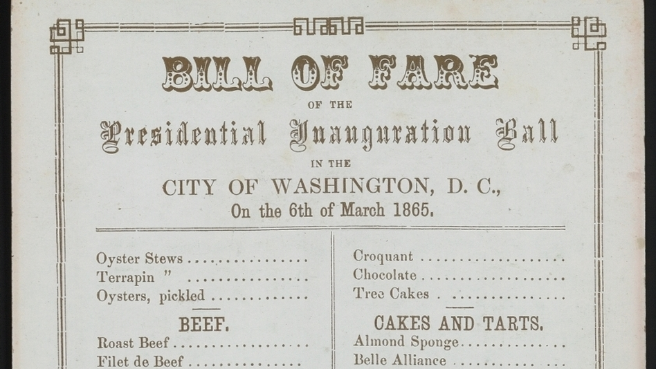 Menu for Lincoln's 2nd inaugural ball, March 6, 1865 (Smithsonian Institution)