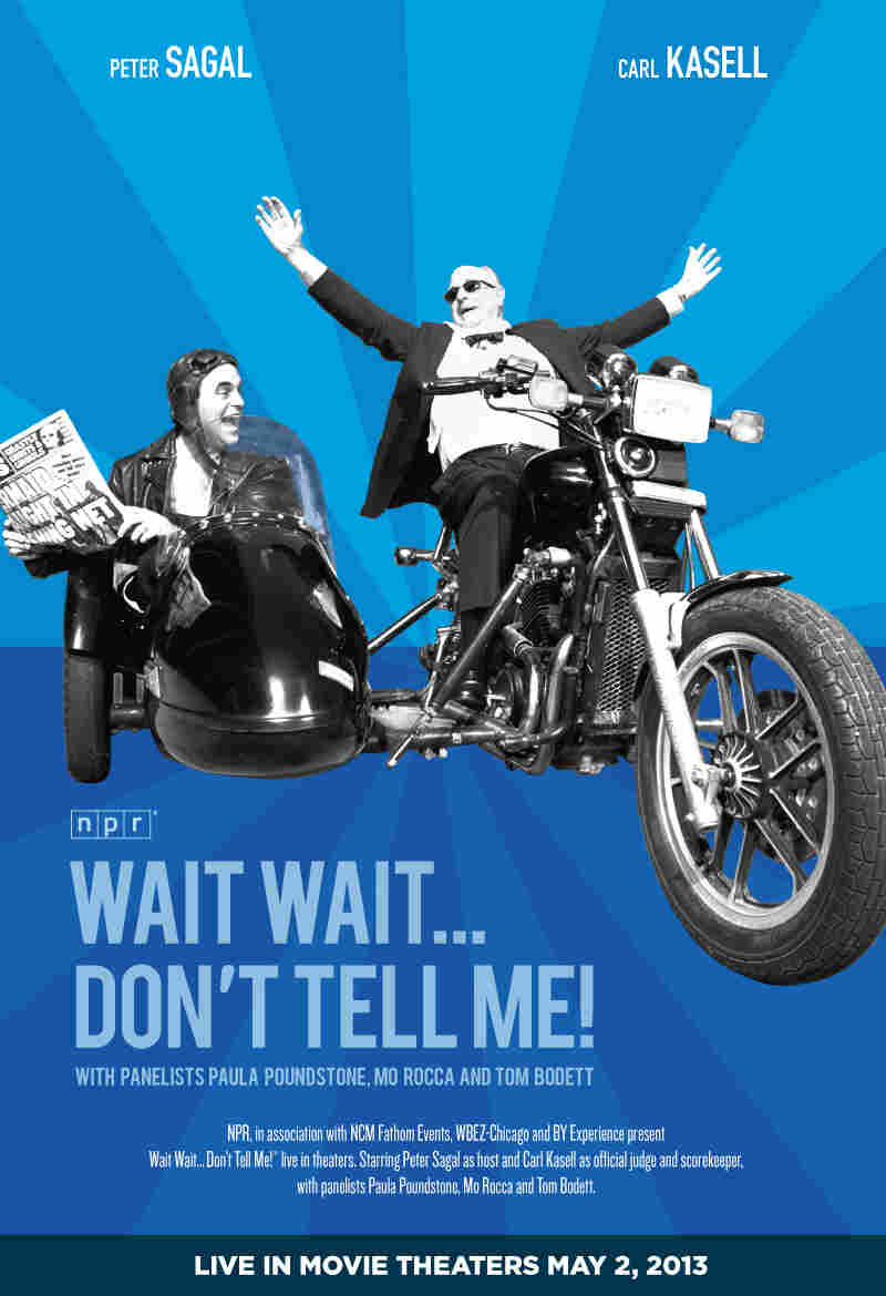 Movie poster for the LIVE Wait, Wait... Don't Tell Me cinecast coming to theaters nationwide on May 2, at 8:00 p.m. (ET)/7:00 p.m. (CT), with an encore showing in select theaters May 7, at 7:30 p.m. (local time).