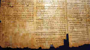 'Dead Sea Scrolls' Live On In Debate And Discovery
