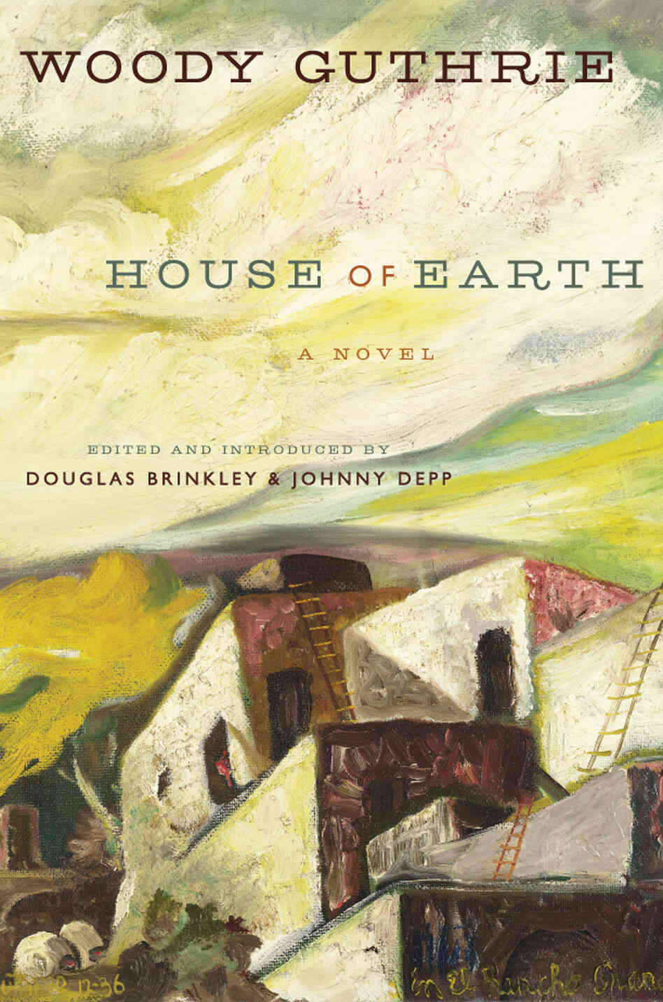 The cover of House of Earth is an oil painting that Guthrie made in 1936 called In El Rancho Grande.