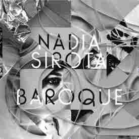 Nadia Sirota's Baroque.
