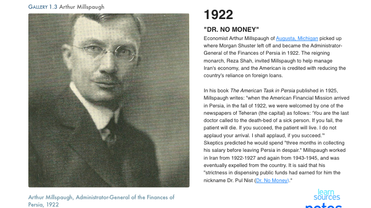 Arthur Millspaugh, an economist from Michigan, became the administrator-general of the finances of Persia in 1922.