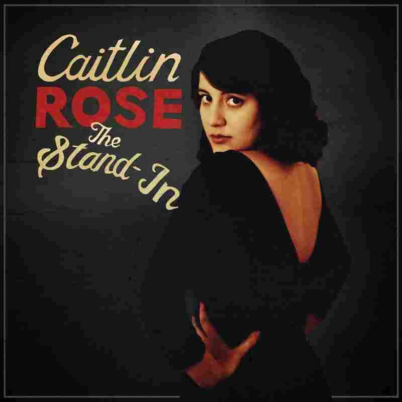 Caitlin Rose's newest album is titled The Stand-In.