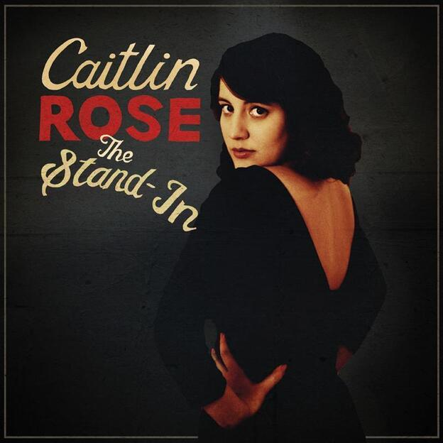 Caitlin Rose's newest album is titled The Stand-In. ( )