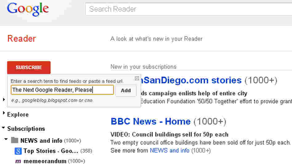 'Keep Google Reader Running' Petition Hits 100K; Fans Audition Replacements : NPR