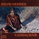 Stevie Wonder's Talking Book was released on 1972.