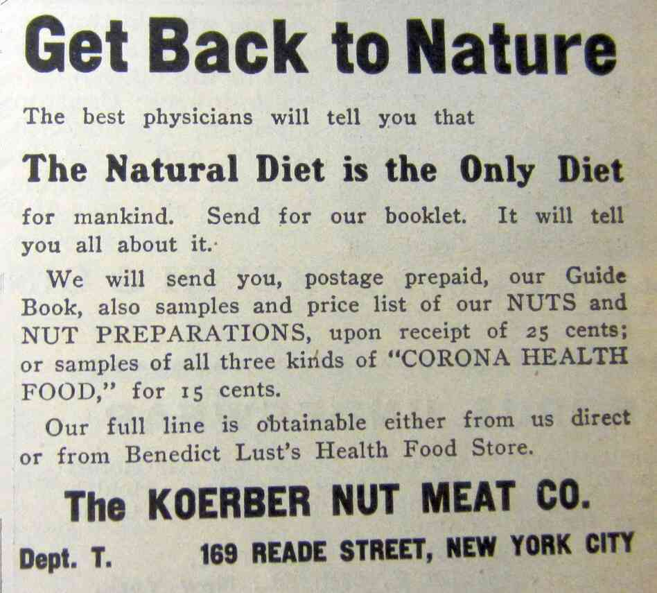A health food ad in The Naturopath from 1910. According to Hamilton Stapell, a historian at the State University of New York, New Paltz, the physical culture movement advocated a scientific approach to nutrition, with an emphasis on eliminating processed foods.