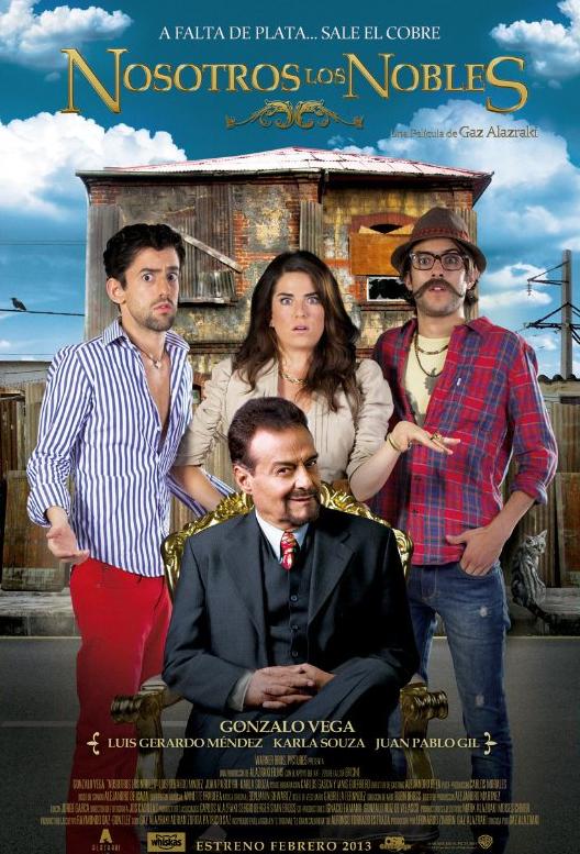 The movie poster for Nosotros Los Nobles.