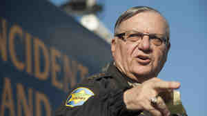 Maricopa County (Ariz.) Sheriff Joe Arpaio.