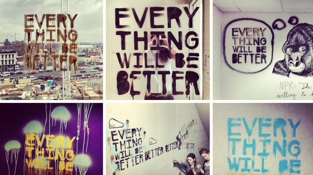 "As the NPR Music team and others prepared to leave the network's old headquarters, mysterious messages began appearing on the windows and walls: ""Everything will be better!"" (NPR)"