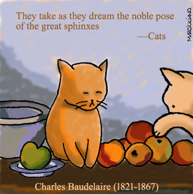 """Charles Baudelaire, from """"Cats."""""""