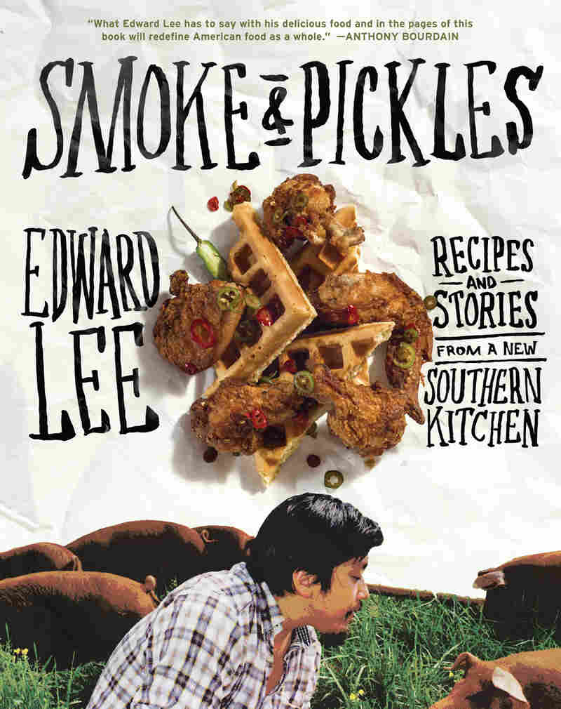 Edward Lee's first cookbook, Smoke and Pickles: Recipes and Stories From a New Southern Kitchen, features Korean-southern comfort food.