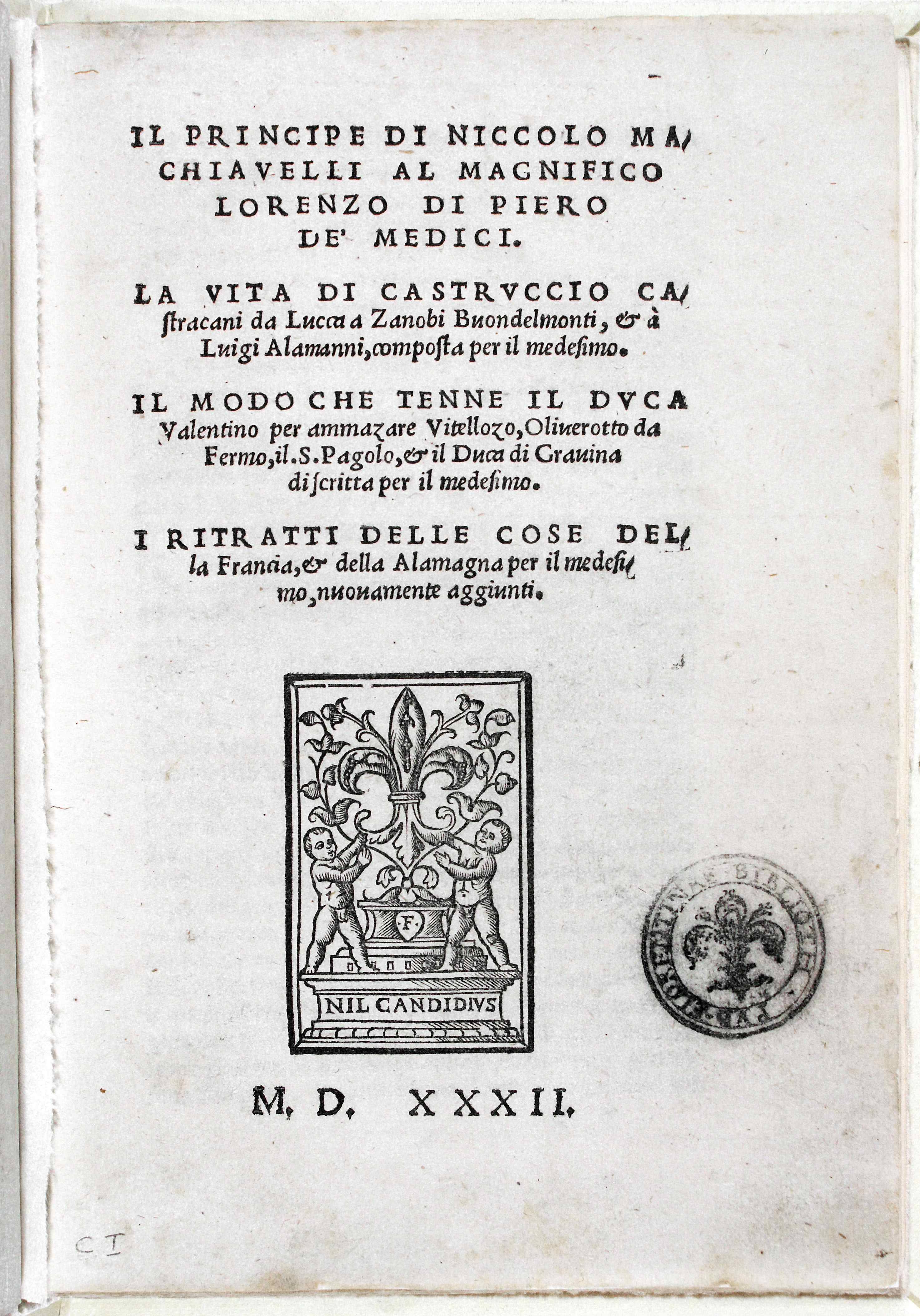 at    machiavelli    s     prince     still inspires love and fear   wbur    one of the first editions of the prince  published in florence in after machiavelli    s