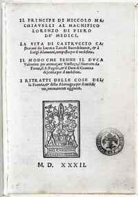 One of the first editions of The Prince, published in Florence in 1532 after Machiavelli's death.