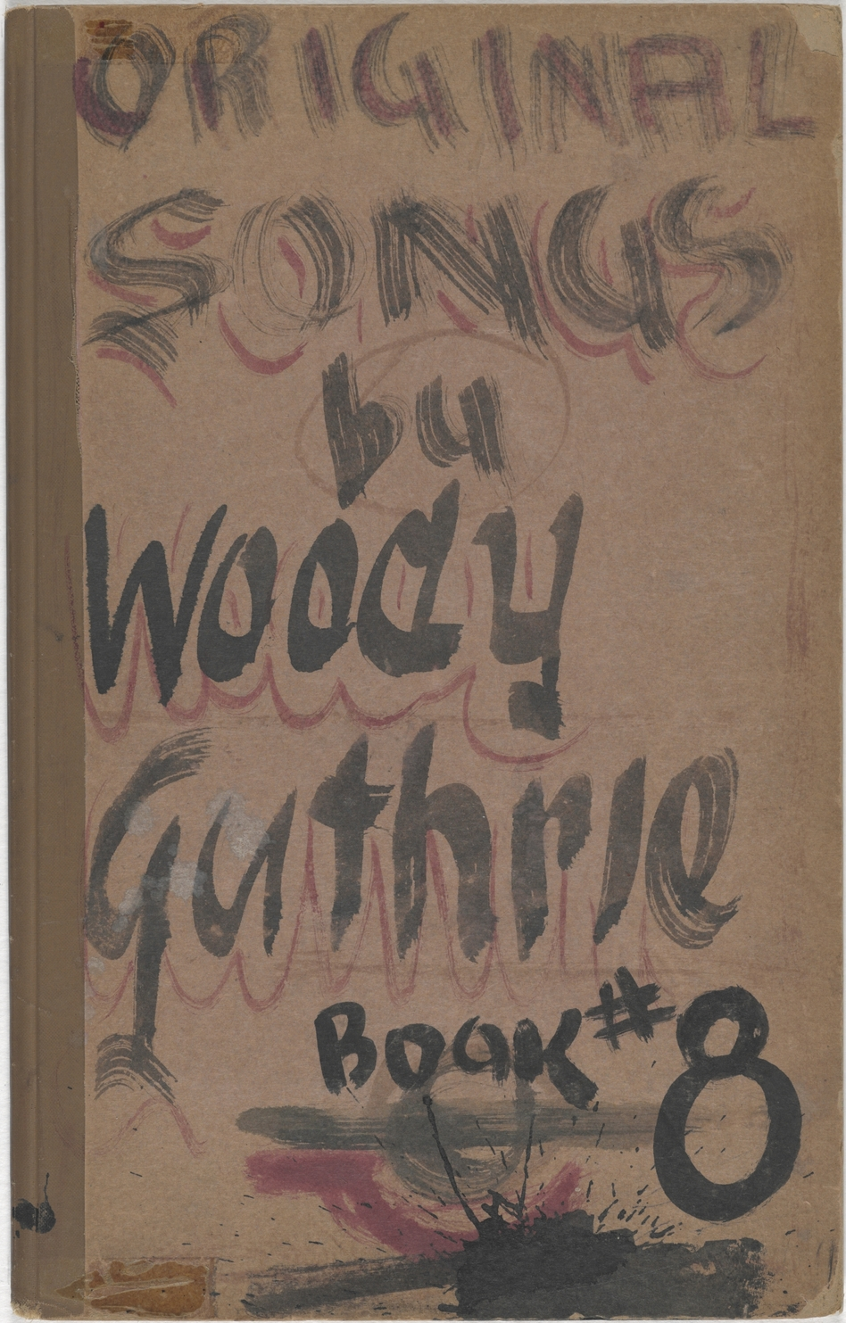 One of Woody Guthrie's notebooks from Coney Island, N.Y., 1945-1949. (Courtesy of the Woody Guthrie Archives)