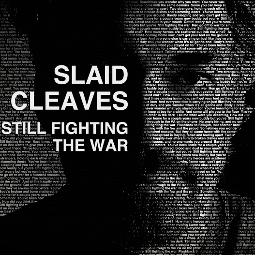 Still Fighting the War is Slaid Cleaves' 13th album since he began recording in 1990.
