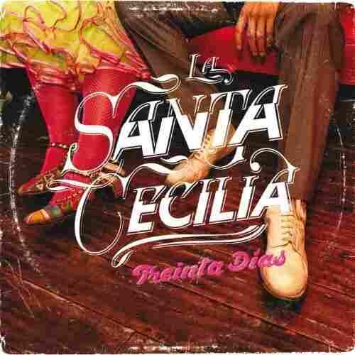 La Santa Cecilia album cover