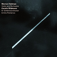 Carolin Widmann plays Morton Feldman's Violin and Orchestra.