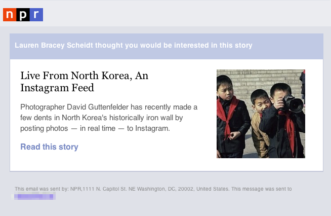 After: Now when you share a story using email, your recipients get an easy-to-read message that includes an image.