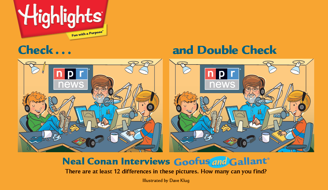 "Highlights magazine saluted Talk of the Nation with this ""Check... and Double Check"" game featuring Neal Conan."