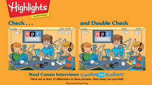 """Highlights magazine saluted Talk of the Nation with this """"Check... and Double Check"""" game featuring Neal Conan."""