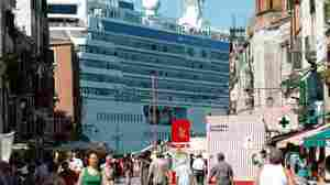 In Venice, Huge Cruise Ships Bring Tourists And Complaints