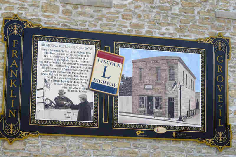 A small plaque on the headquarters celebrates the promotion of the Lincoln Highway by Henry C. Osterman, the first Lincoln Highway Association field secretary.