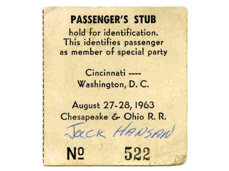 Hansan rode a chartered train to the capital with 500 other members of the Cincinnati Committee for the March On Washington. Fifty years later, he still has his ticket stub.