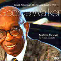 Orchestral works by George Walker.