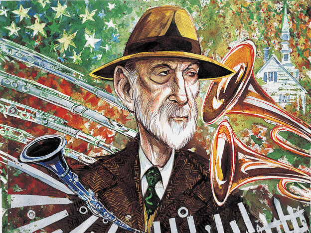 Charles Ives, better known as an insurance executive in his time, wrote innovative symphonies incorporating American folk and hymn tunes.