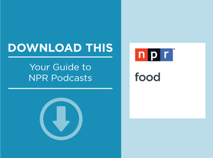 Download This: NPR Food
