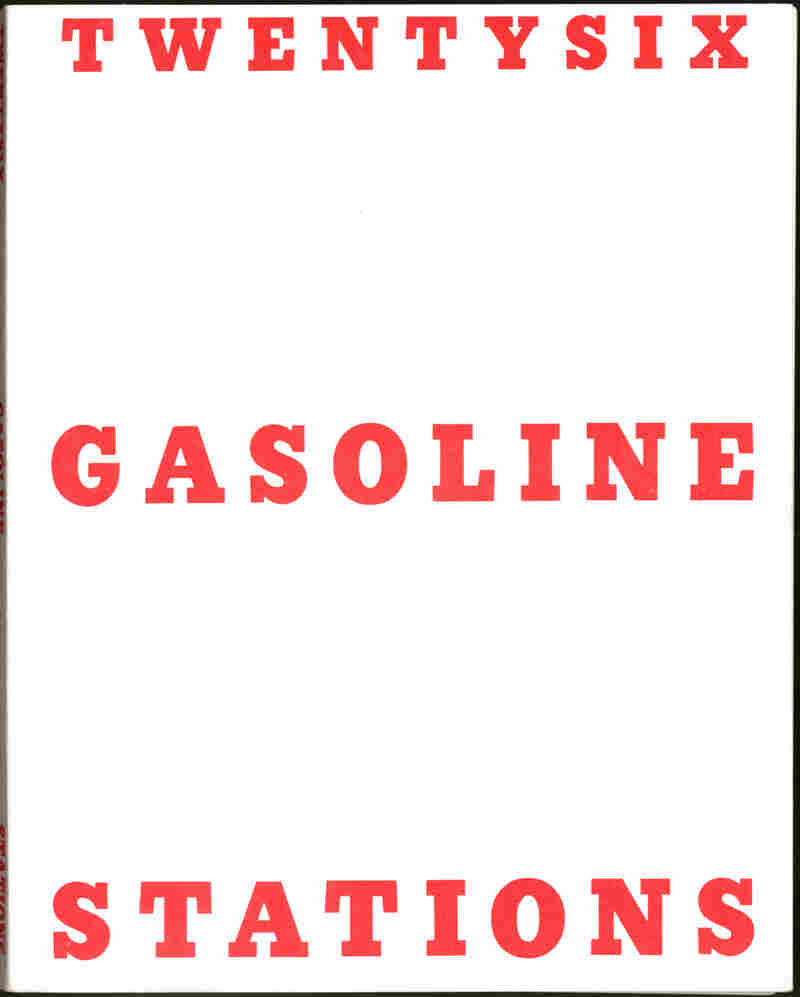 Twentysix Gasoline Stations is a small, thin paperback book resembling an old industrial manual — just 26 black-and-white photos of gas stations.