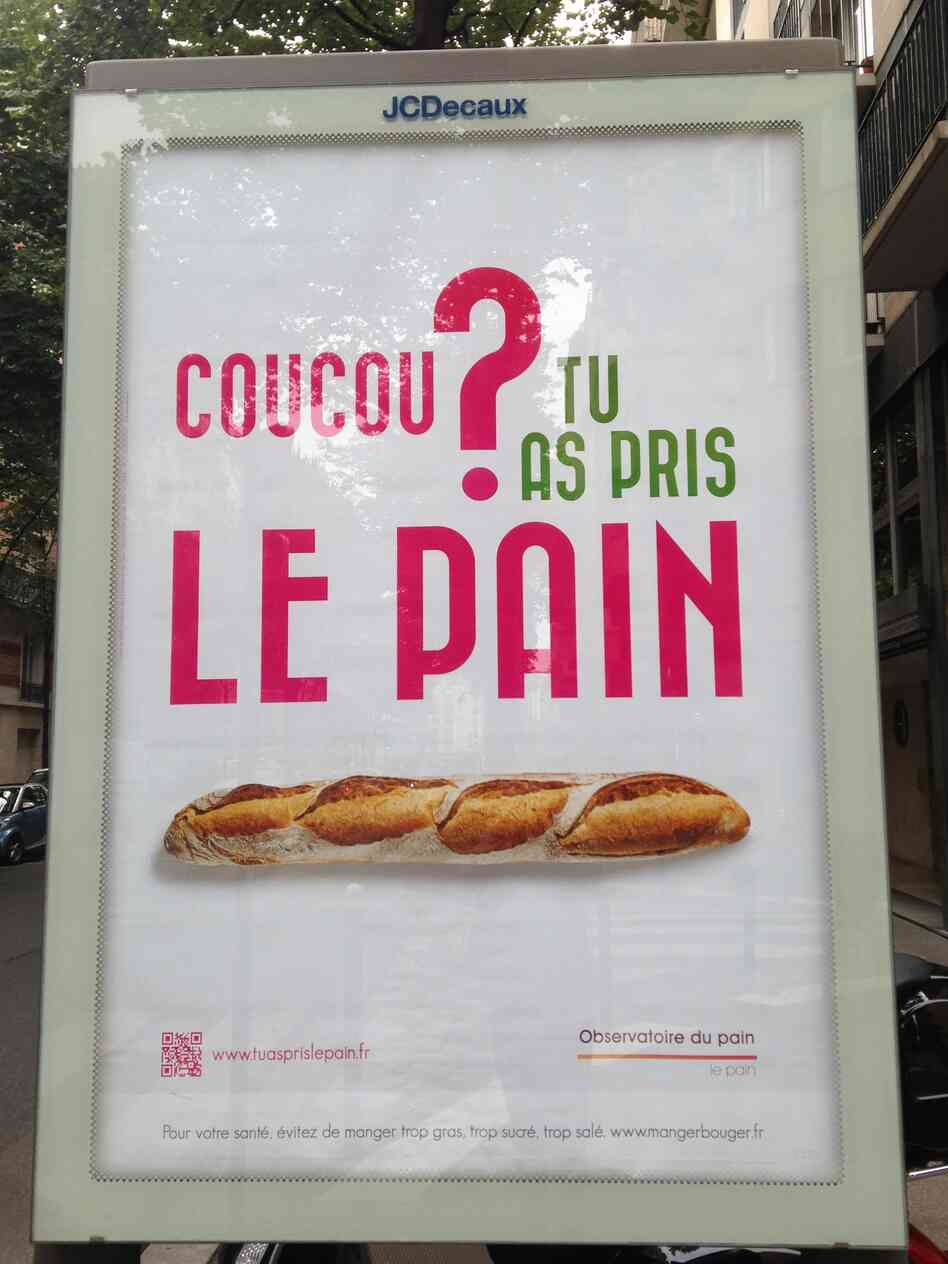 The campaign slogan is plastered on billboards and inscribed on bread bags in 130 cities around France.