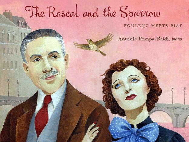 Antonio Pompa-Baldi's new album is a tribute to Francis Poulenc and Edith Piaf.