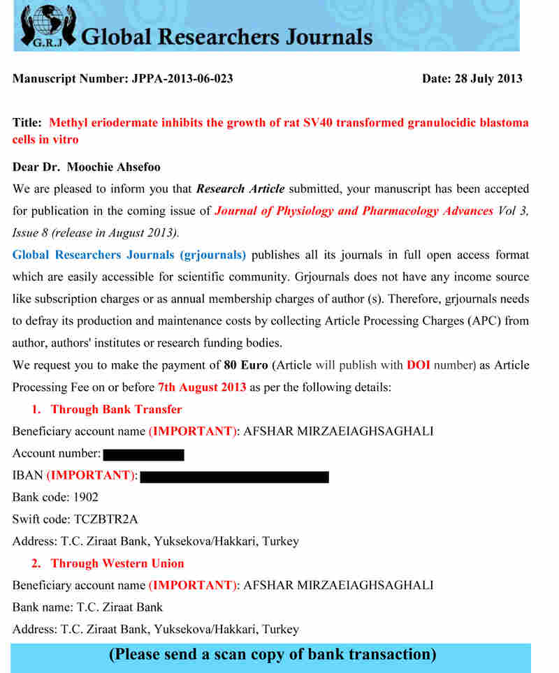 Another journal asked the authors to wire 80 Euros to a Turkish bank.