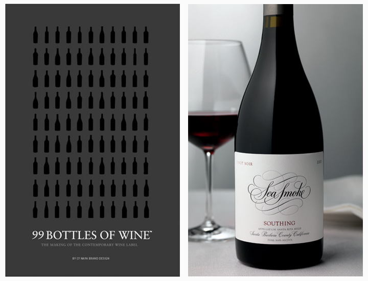"David Schuemann says he wrote 99 Bottles of Wine as a ""how to"" for label makers. What's one of his favorites? Sea Smoke's pinot noir, which beautifully illustrates how a simple logo against a white background makes a wine look sophisticated and first class."