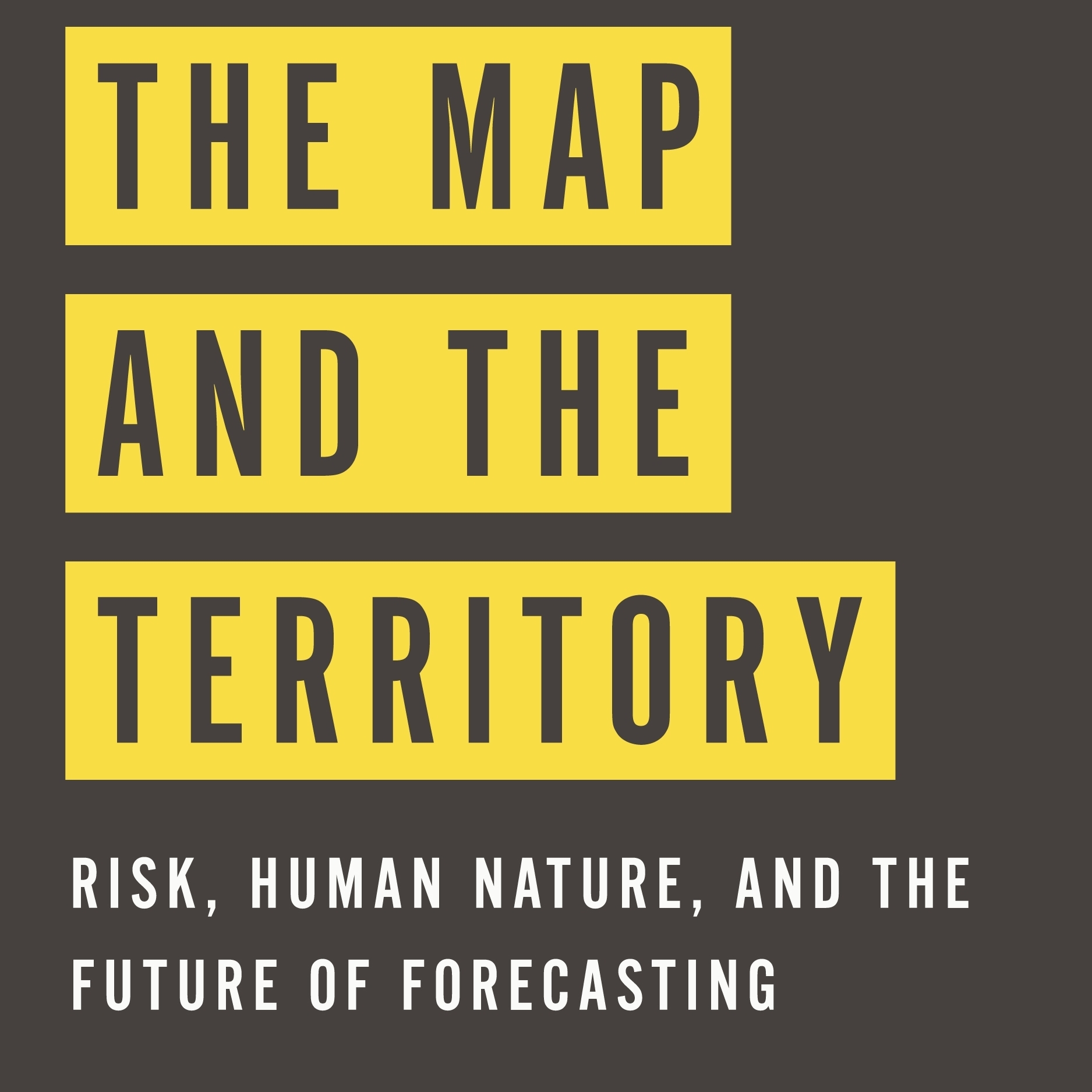 The Map and the Territory, by Alan Greenspan