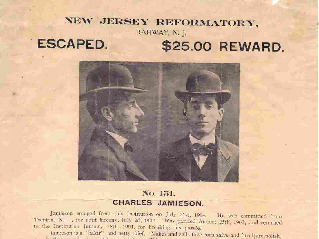 """This poster from 1904 describes Charles Jamieson as a petty thief, crap shooter, """"glib talker and general all-around crook and hobo."""" An online business helps reunite people like Jamieson's descendants with such pieces of their family history."""