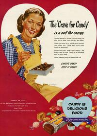 Looks like sitting around eating bonbons all day actually has a purpose -- according to this 1947 ad, candy is a great way to replenish energy sapped by a long day of housework.