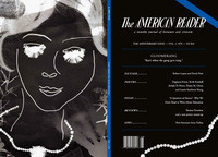 The latest publication of the literary journal The American Reader is its anniversary edition.