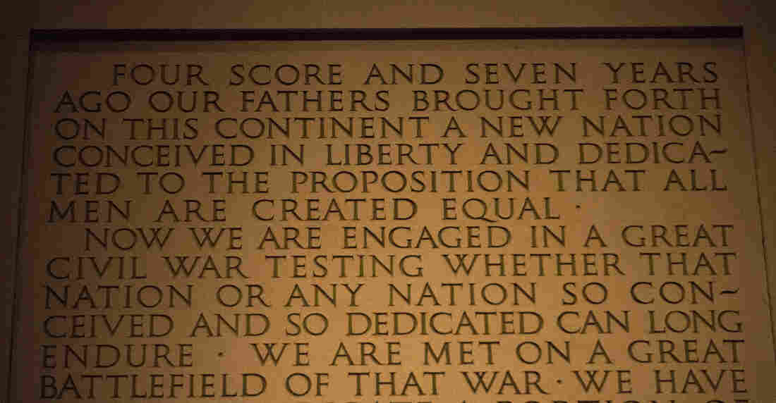 President Abraham Lincoln's Gettysburg Address as inscribed on the stone at the Lincoln Memorial.