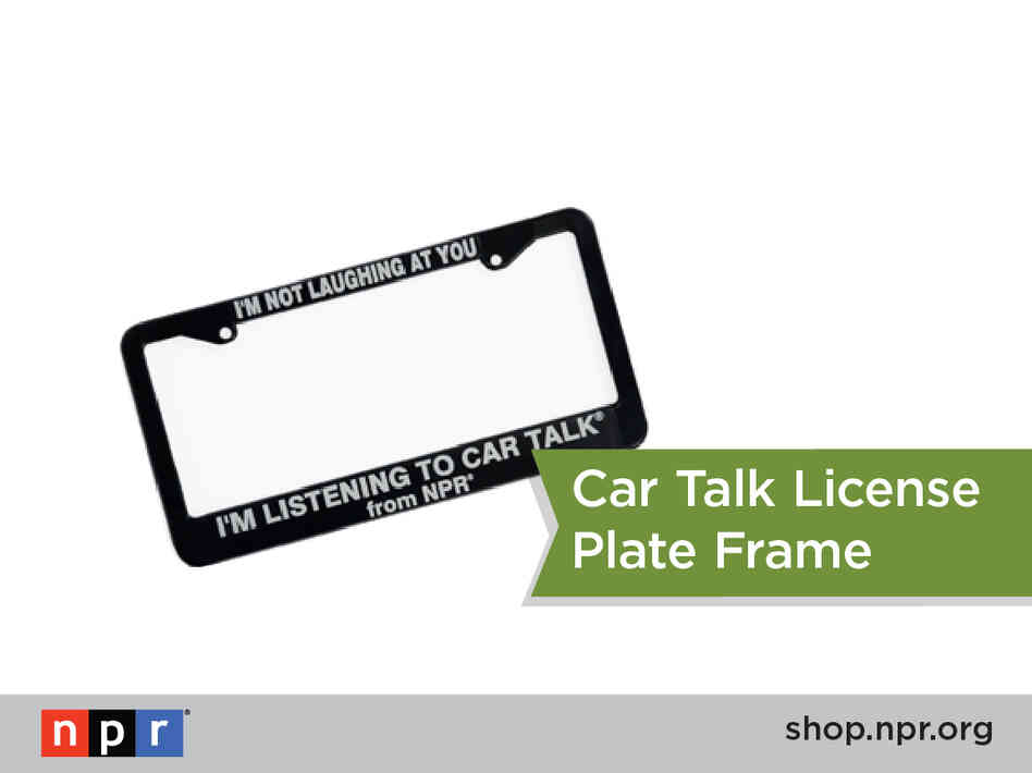 Alone in your car... laughing hysterically? Explain yourself with a Car Talk license plate frame: http://n.pr/1d1r5aF