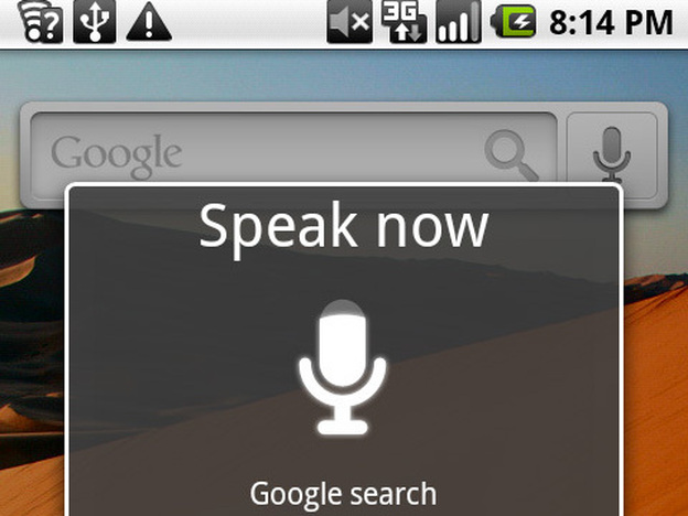 Google's Voice Search app on an Android phone allows users to do everything from listening to music to sending a note to themselves.