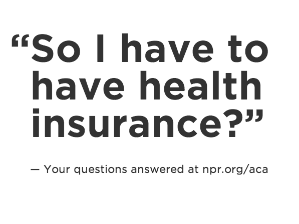 NPR's interactive guide to the Affordable Care Act.