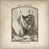 Patty Griffin, American Kid.