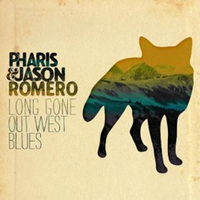 Pharis & Jason Romero, Long Gone Out West Blues.